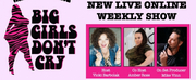 Vicki Barbolak Announces New Show BIG GIRLS DONT CRY Photo