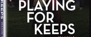 AMC Networks Sundance Nows PLAYING FOR KEEPS Debuts on DVD Photo