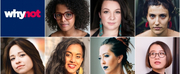 Why Not Theatre Launches ThisGen Fellowship for Female-Identifying BIPOC Artists