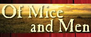 Tupelo Community Theatre to Hold Auditions for OF MICE AND MEN