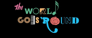 The Marriott Theatre Re-Opens With THE WORLD GOES ROUND