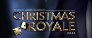 The London Cabaret Club Presents CHRISTMAS ROYALE Photo