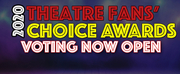 Voting Open For The 18th Annual Theatre Fans Choice Awards: Best Of The Decade Edition! Photo