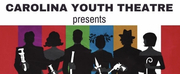 Carolina Youth Theatre Will Return To The Stage This Summer With CLUE