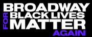 Adrienne Warren Shares Information on BROADWAY FOR BLACK LIVES MATTER Via Twitter