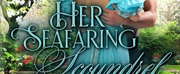 Sophie Barnes Releases New Historical Romance HER SEAFARING SCOUNDREL