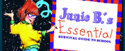 Rivertown Theaters Presents JUNIE B.'S ESSENTIAL SURVIVAL GUIDE TO SCHOOL