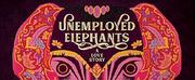 Virtual Premiere of UNEMPLOYED ELEPHANTS- A LOVE STORY Set for Hollywood Fringe Photo