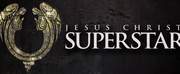 JESUS CHRIST SUPERSTAR Rescheduled At Bass Performance Hall