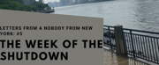 Student Blog: Letters from a Nobody in New York #5: Snapshots of The Week of the Shutdown Photo