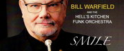 Bill Warfield And The Hells Kitchen Funk Orchestra SMILE Out Today