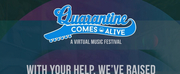 Quarantine Comes Alive Raises $160k During One-Day Virtual Event