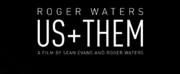 VIDEO: Trafalgar Releasing Debuts Trailer for ROGER WATERS US + THEM
