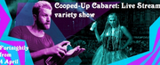 COOPED-UP CABARET Launches To Sellout Success!