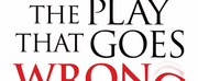 THE PLAY THAT GOES WRONG to Celebrate 1,234 Performances in New York This Friday