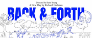 Richard Hollmans BACK AND FORTH To Premiere At Central Parks East Meadow