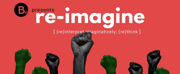 B Street Theatre Presents RE-IMAGINE Social Justice Series Photo