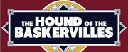 THE HOUND OF THE BASKERVILLES Brings the Mystery to Delaware Theatre Co