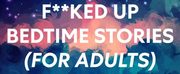 English Touring Theatre Launches F**KED UP BEDTIME STORIES (for Adults) Podcast Photo