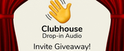Win An Invite to the Clubhouse App from BroadwayWorld! Photo