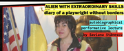 ALIEN WITH EXTRAORDINARY SKILLS to be Presented as Part of 7 Stages Theaters Festival Huma