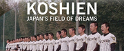 VIDEO: Watch the Trailer for KOSHIEN: JAPANS FIELD OF DREAMS Photo