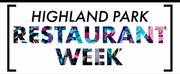 Eat Your Heart Out: Highland Park Restaurant Week Starts Friday! Photo