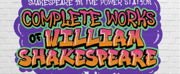 THE COMPLETE WORKS OF WILLIAM SHAKESPEARE (ABRIDGED) Will Be Performed by Singapore Rep Th