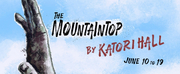 THE MOUNTAINTOP Opens Next Week at Raleigh Little Theatre Photo