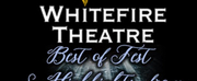 Whitefire Theatre Will Present BEST OF FEST 2021  This Summer Photo