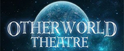 Otherworld Theatre Announces Next Season\