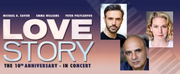 Michael D. Xavier, Emma Williams, and Peter Polycarpou Reunite For 10th Anniversary Concert Of  LOVE STORY