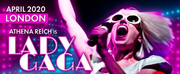 Musical Cabaret Show LADY GAGA #ARTBIRTH to Land in London This April