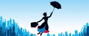 Sunny Showtunes: Find the Fun with A Spoonful of MARY POPPINS Photo