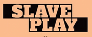 Theatre Communications Group Publishes SLAVE PLAY