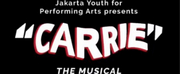BWW Previews: CARRIE to Terror Jakarta Next January, Produced by JAKARTA YOUTH FOR PERFORMING ARTS
