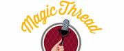 Magic Thread Cabaret Announces 2020 Season