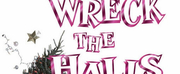 Bradford Blakes WRECK THE HALLS is Coming to The Sherman Playhouse This Holiday Season