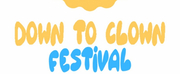 Submissions For The Down To Clown Festival Are Open Photo
