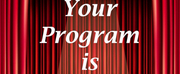 YOUR PROGRAM IS YOUR TICKET PODCAST Welcomes Larry Little From CPA Theatricals to 80th Epi Photo