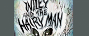 Pure Life Theatre Presents WILEY AND THE HAIRY MAN