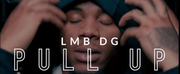 LMB DG Unveils Official Video for Pull Up
