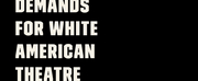 BIPOC Theatre Artists Release Document Outlining Demands for Broadway Community Photo