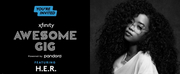 H.E.R. to Perform for The Xfinity Awesome Gig Powered by Pandora Photo