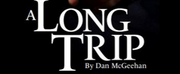Brainerd Community Theatre Presents A LONG TRIP Live on Zoom