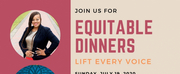 Join The Conversation With EQUITABLE DINNERS: LIFT EVERY VOICE Photo