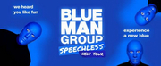 BLUE MAN GROUP Announces Digital Lottery For L.A. Premiere Engagement At Hollywood Pantages Theatre