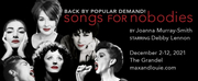 Max & Louie Presents SONGS FOR NOBODIES, December 2-12