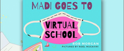 Morgan Books Announces The Release Of MADI GOES TO VIRTUAL SCHOOL Photo