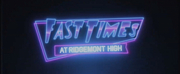 Star-Studded Cast Announced for Live Table Read of FAST TIMES AT RIDGEMONT HIGH Fundraiser Photo